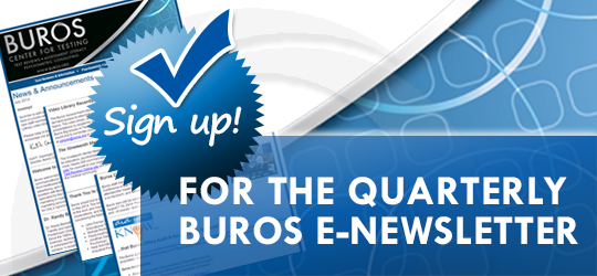 Sign up for the Buros quarterly newsletter